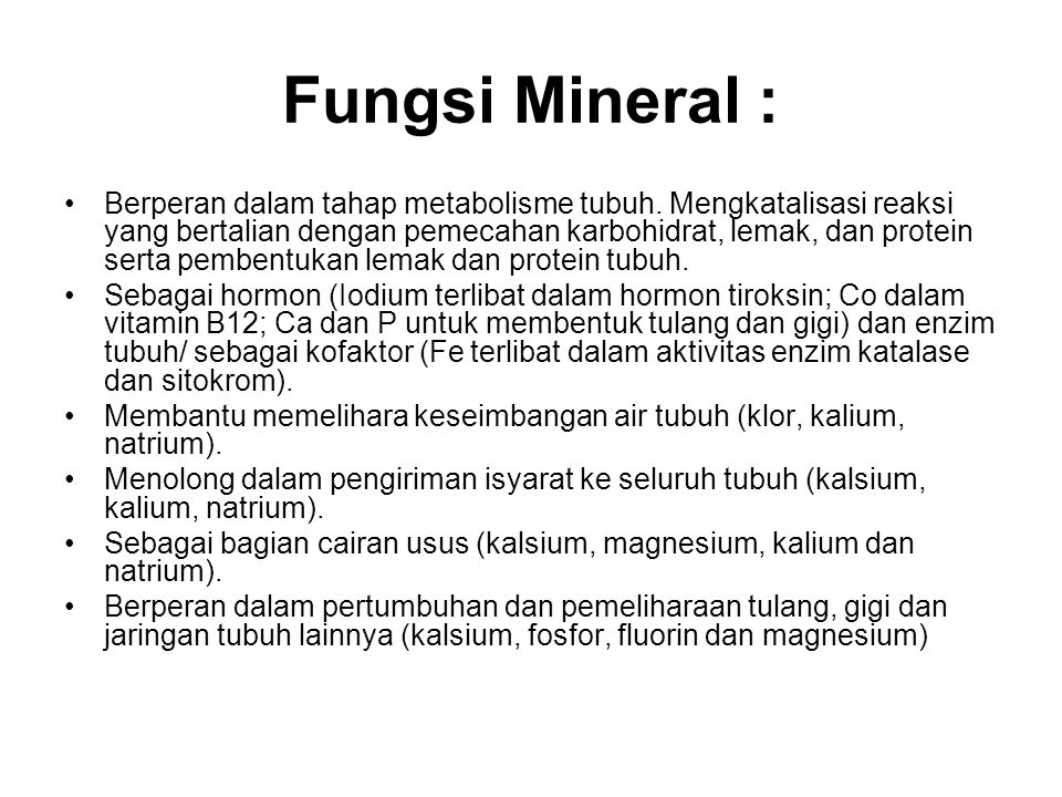 Fungsi Mineral :