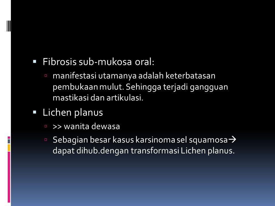 Fibrosis sub-mukosa oral:
