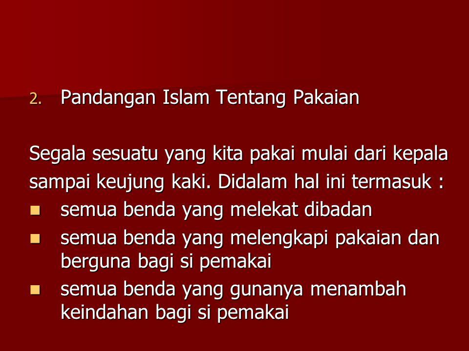 Pandangan Islam Tentang Pakaian
