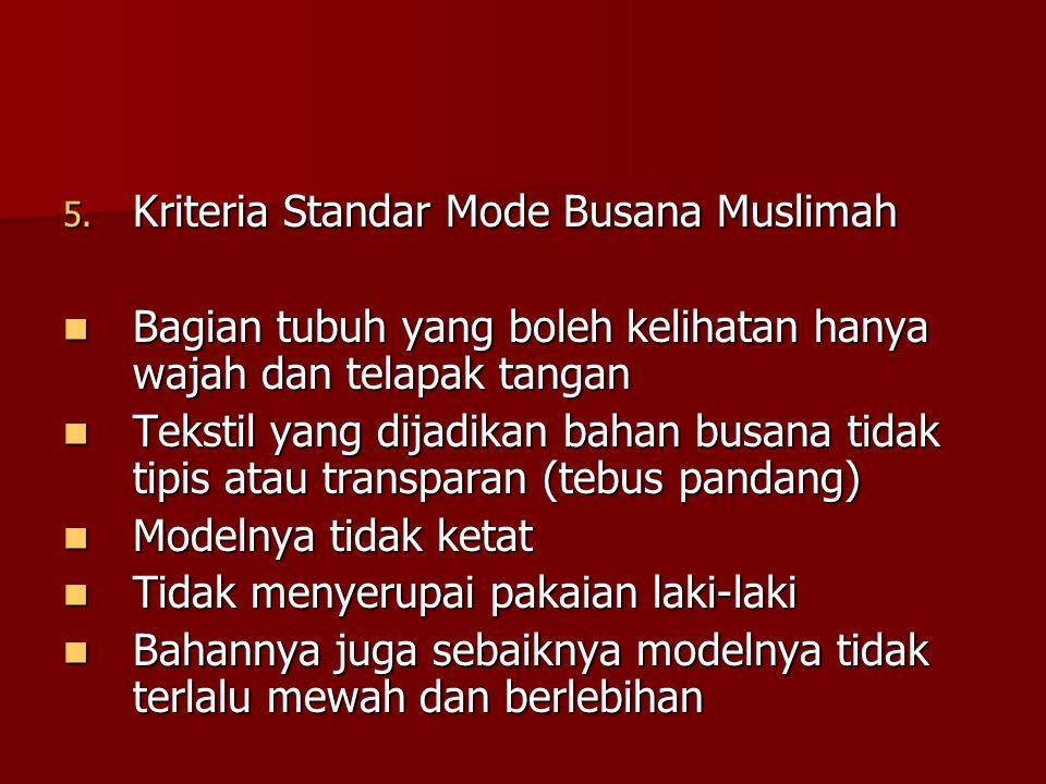 Kriteria Standar Mode Busana Muslimah
