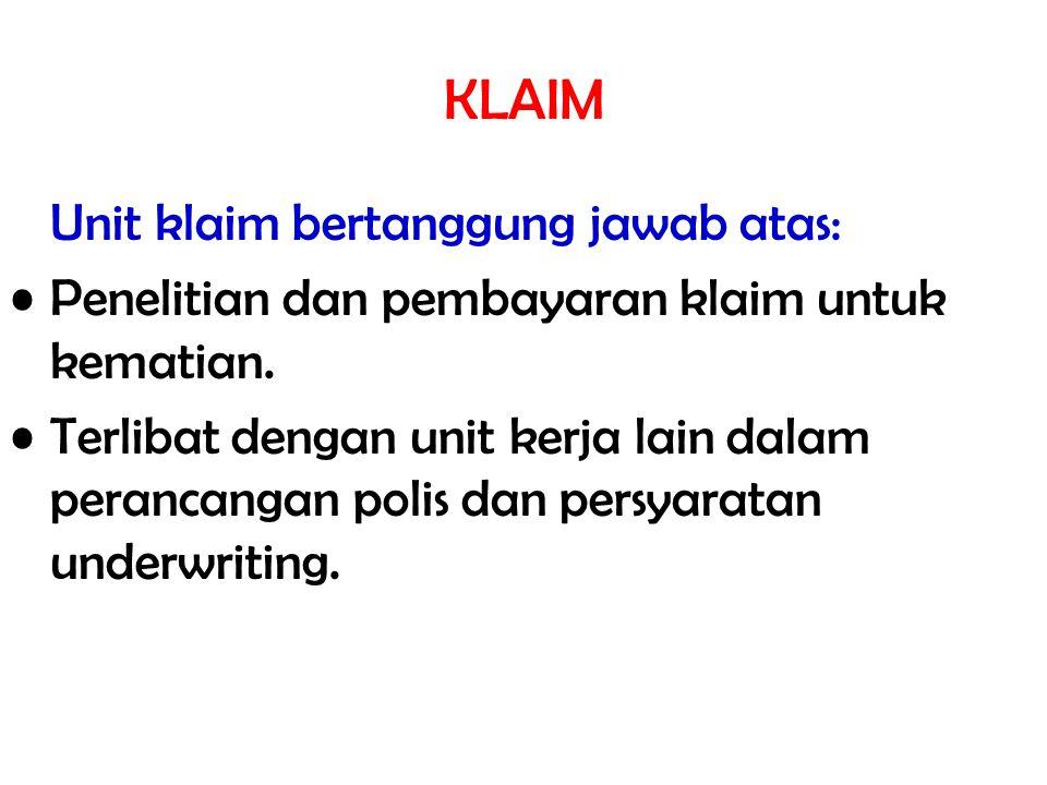 KLAIM Unit klaim bertanggung jawab atas: