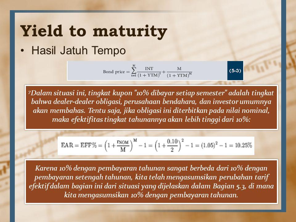 Yield to maturity Hasil Jatuh Tempo