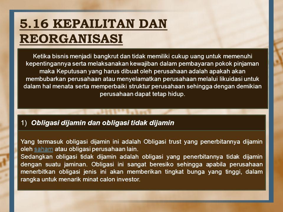 5.16 KEPAILITAN DAN REORGANISASI