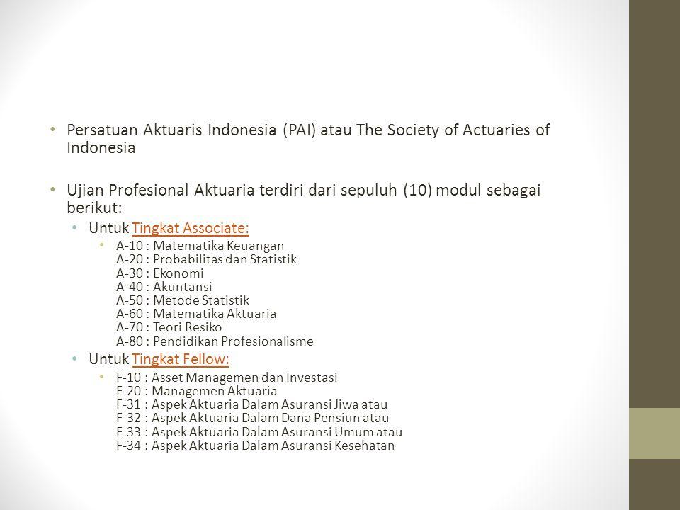 Persatuan Aktuaris Indonesia (PAI) atau The Society of Actuaries of Indonesia