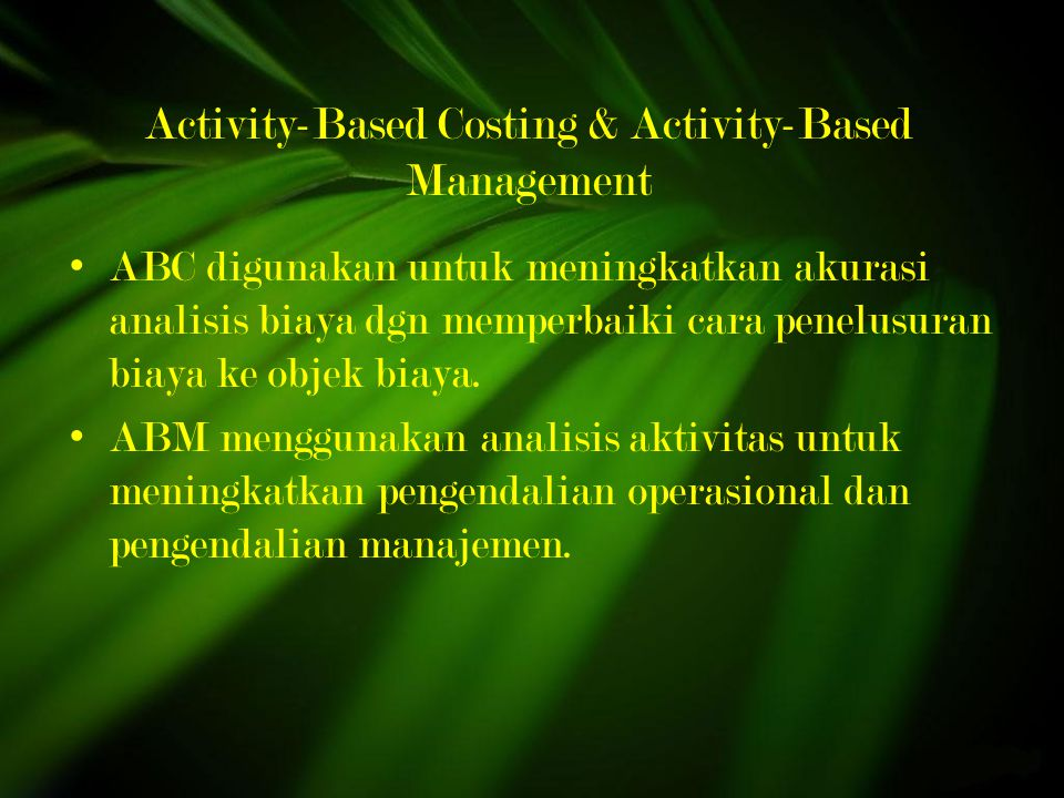 Activity-Based Costing & Activity-Based Management