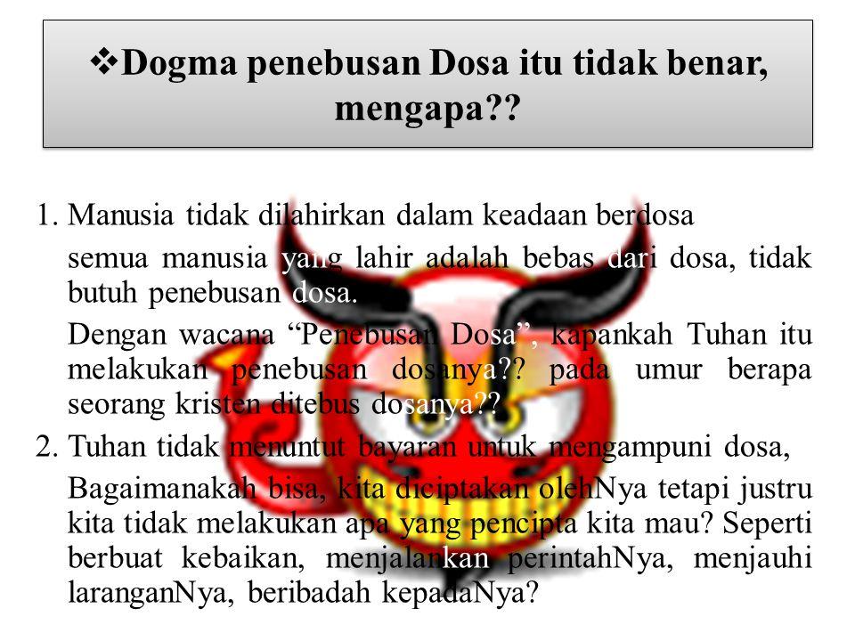 Dogma penebusan Dosa itu tidak benar, mengapa