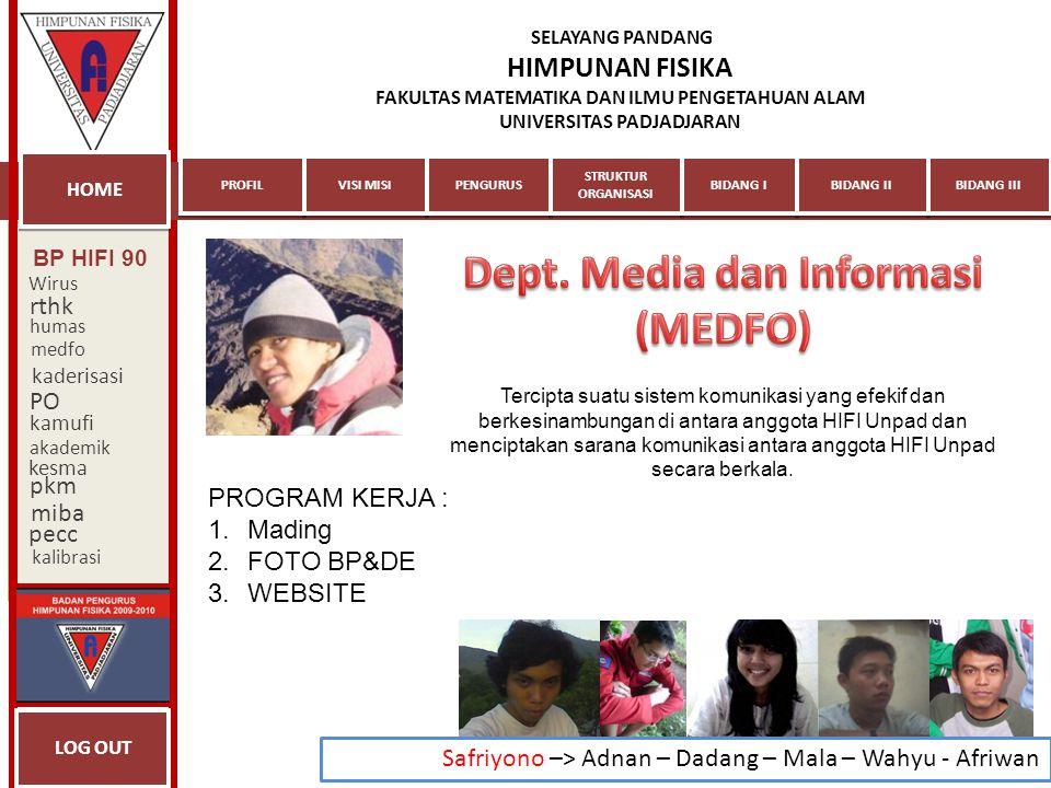 Dept. Media dan Informasi (MEDFO)