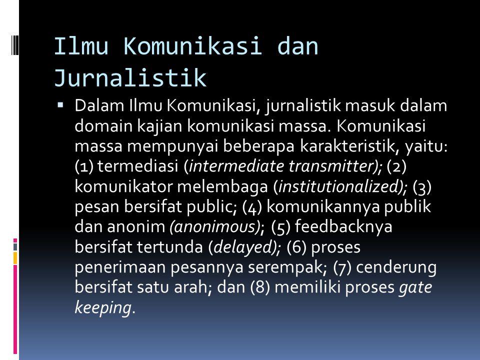 Ilmu Komunikasi dan Jurnalistik