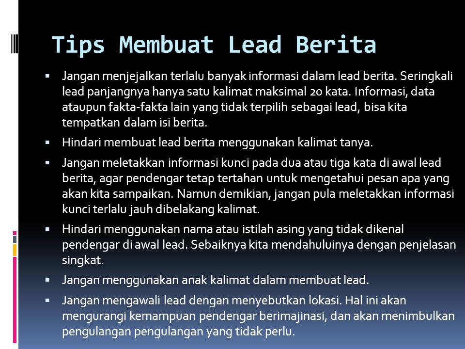 Tips Membuat Lead Berita