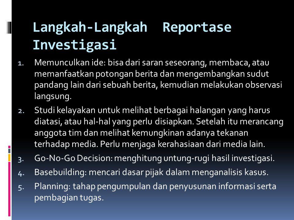 Langkah-Langkah Reportase Investigasi