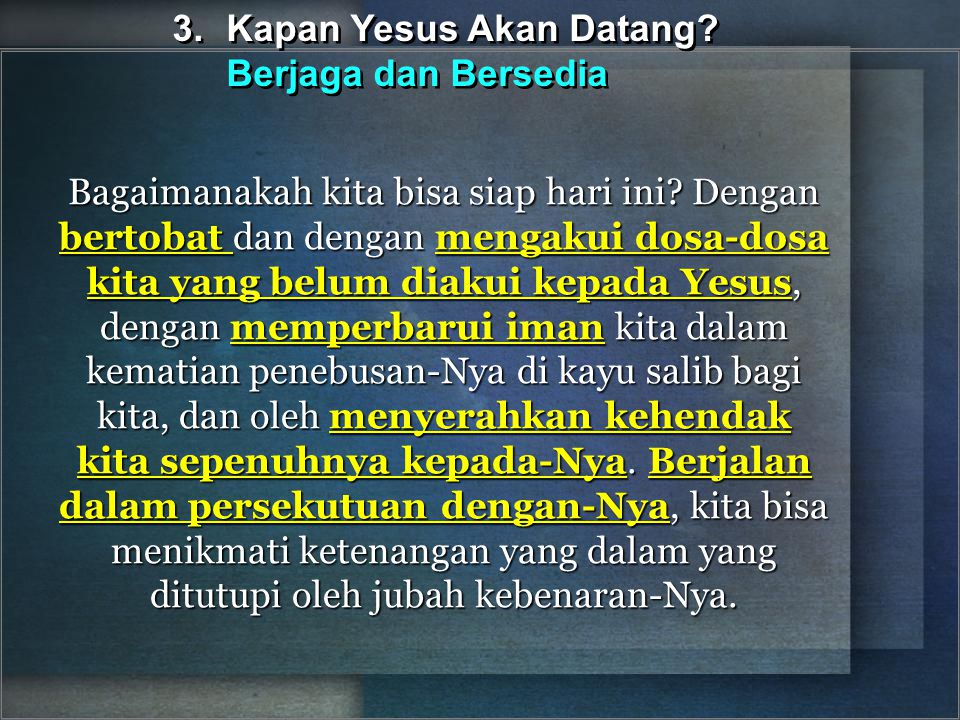 3. Kapan Yesus Akan Datang Berjaga dan Bersedia