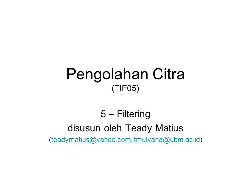 Pengolahan Citra (TIF05)