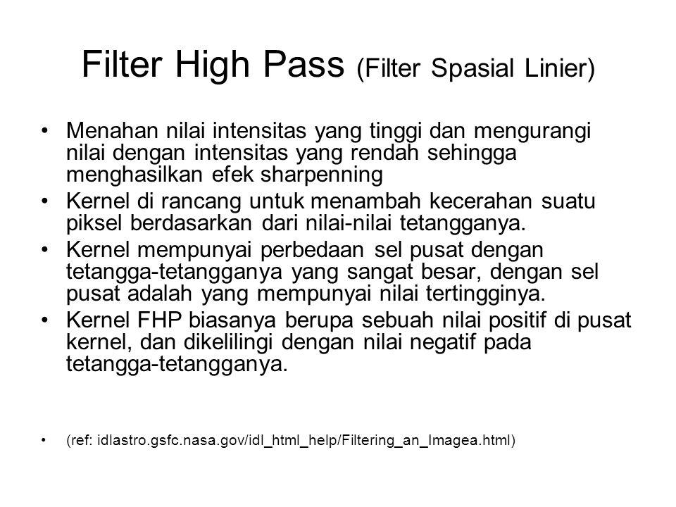 Filter High Pass (Filter Spasial Linier)