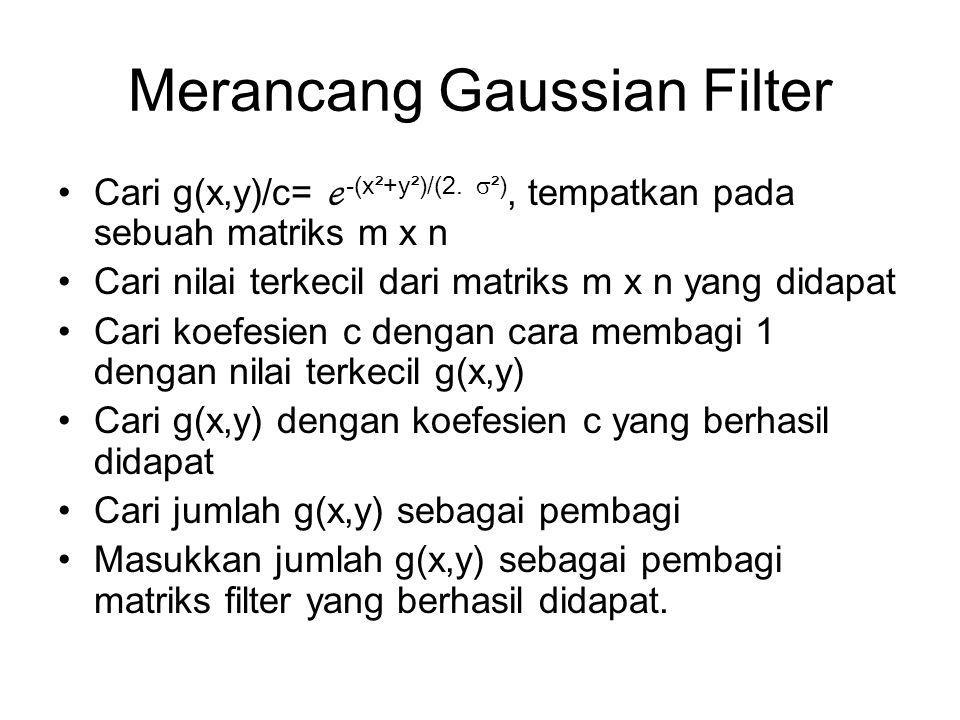 Merancang Gaussian Filter