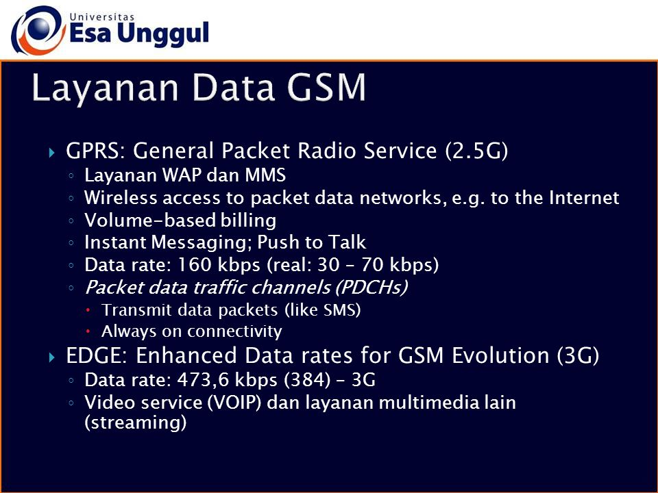 Layanan Data GSM GPRS: General Packet Radio Service (2.5G)