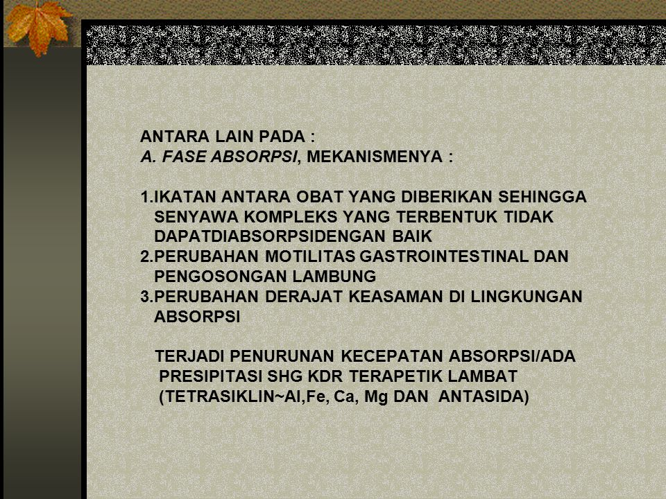 ANTARA LAIN PADA : A. FASE ABSORPSI, MEKANISMENYA : 1