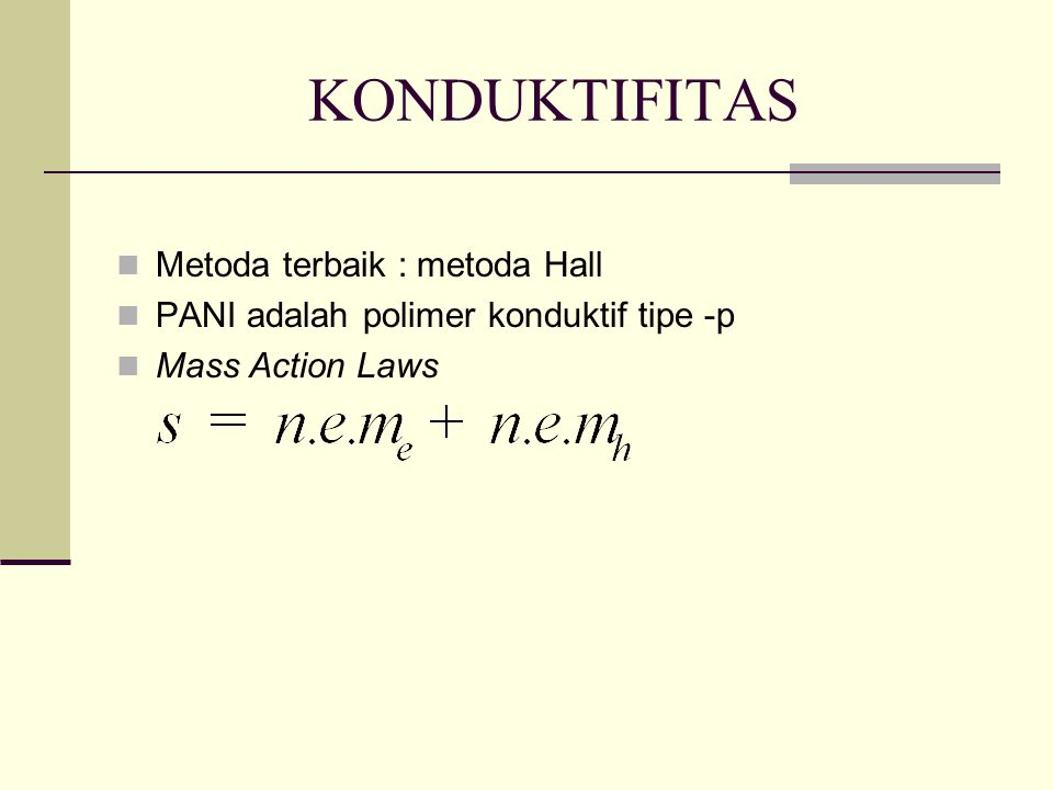 KONDUKTIFITAS Metoda terbaik : metoda Hall