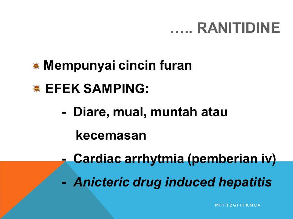 ….. RANITIDINE EFEK SAMPING: - Diare, mual, muntah atau kecemasan