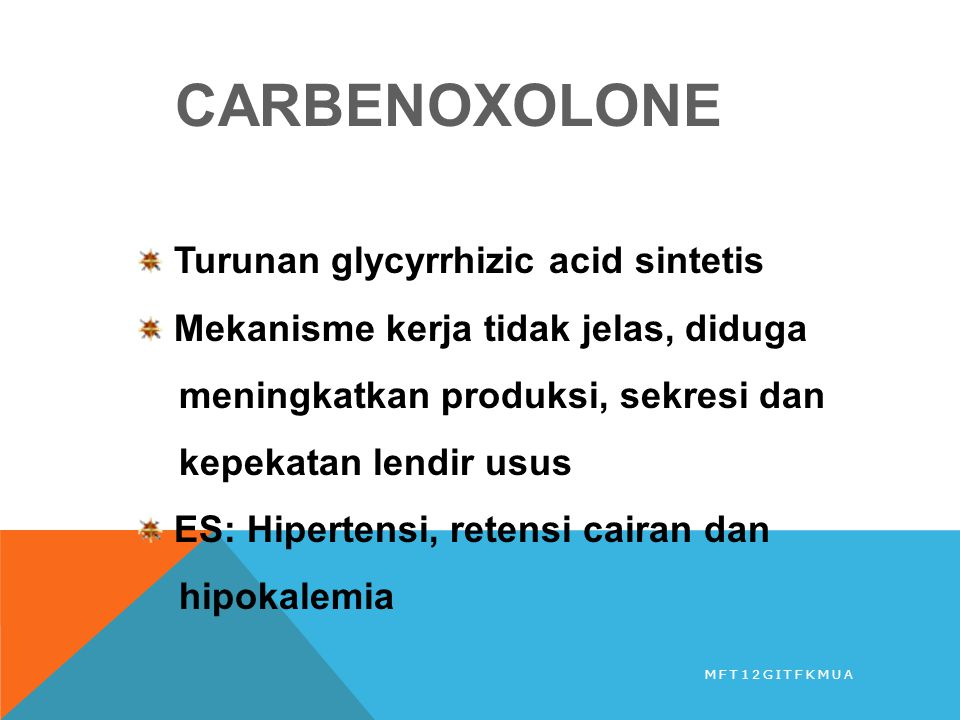 CARBENOXOLONE Turunan glycyrrhizic acid sintetis