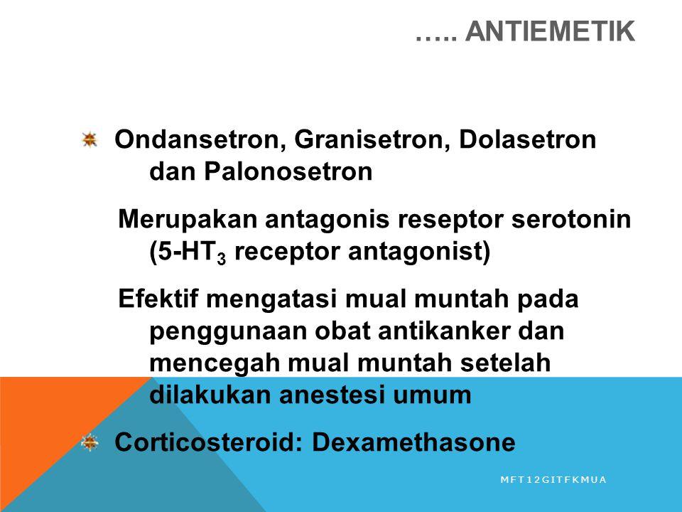 ….. ANTIEMETIK Ondansetron, Granisetron, Dolasetron dan Palonosetron