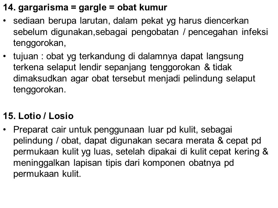 14. gargarisma = gargle = obat kumur