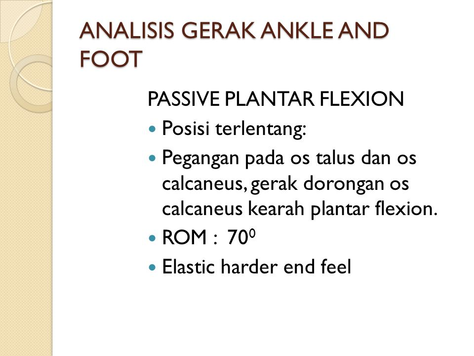 ANALISIS GERAK ANKLE AND FOOT