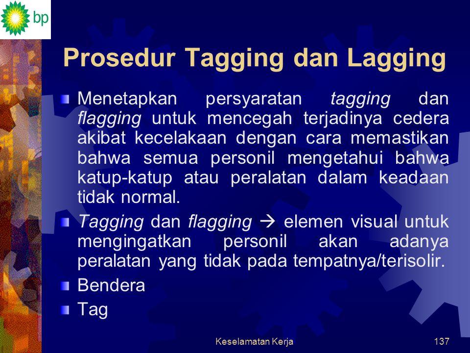 Prosedur Tagging dan Lagging