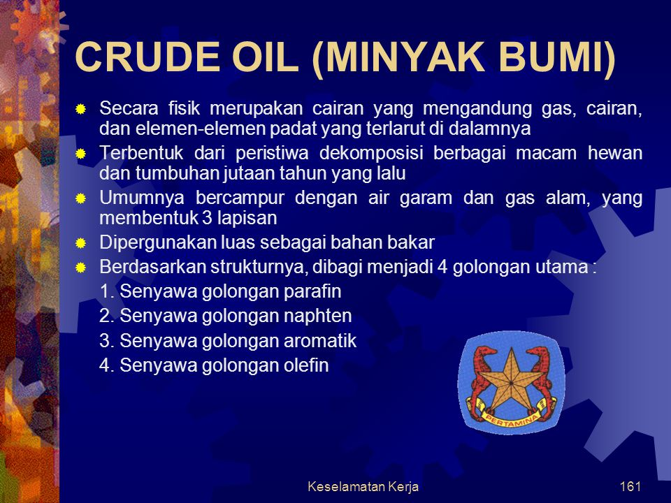 CRUDE OIL (MINYAK BUMI)