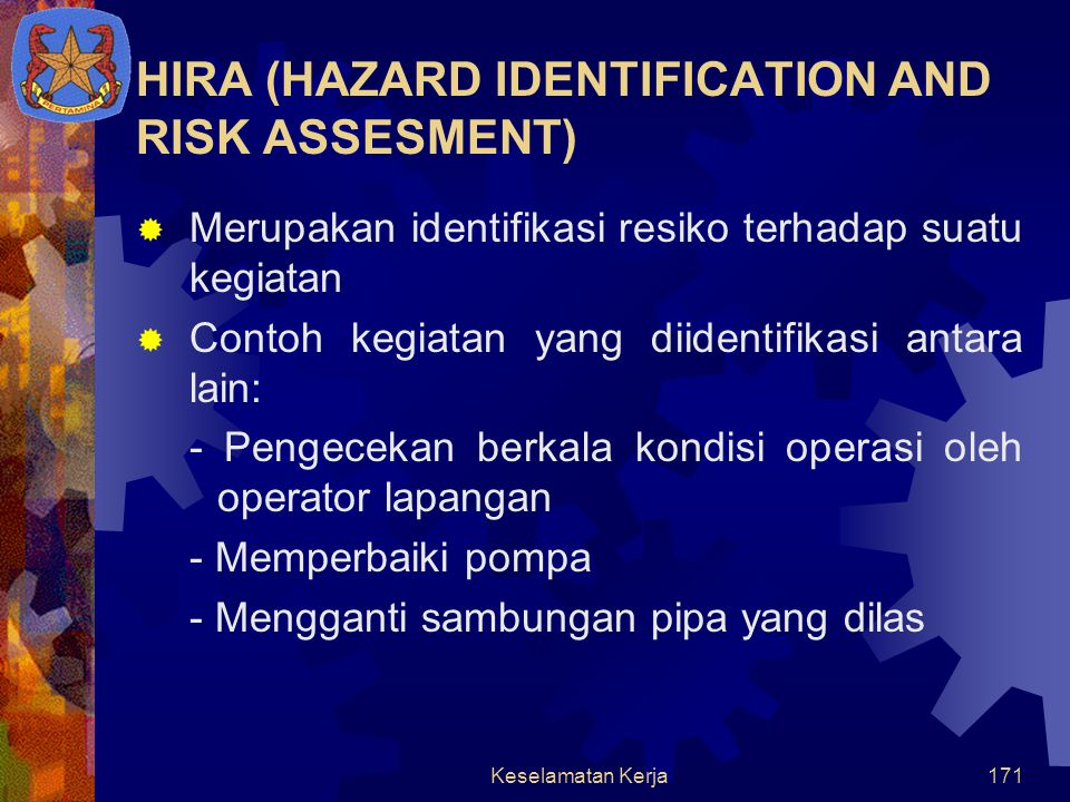 HIRA (HAZARD IDENTIFICATION AND RISK ASSESMENT)