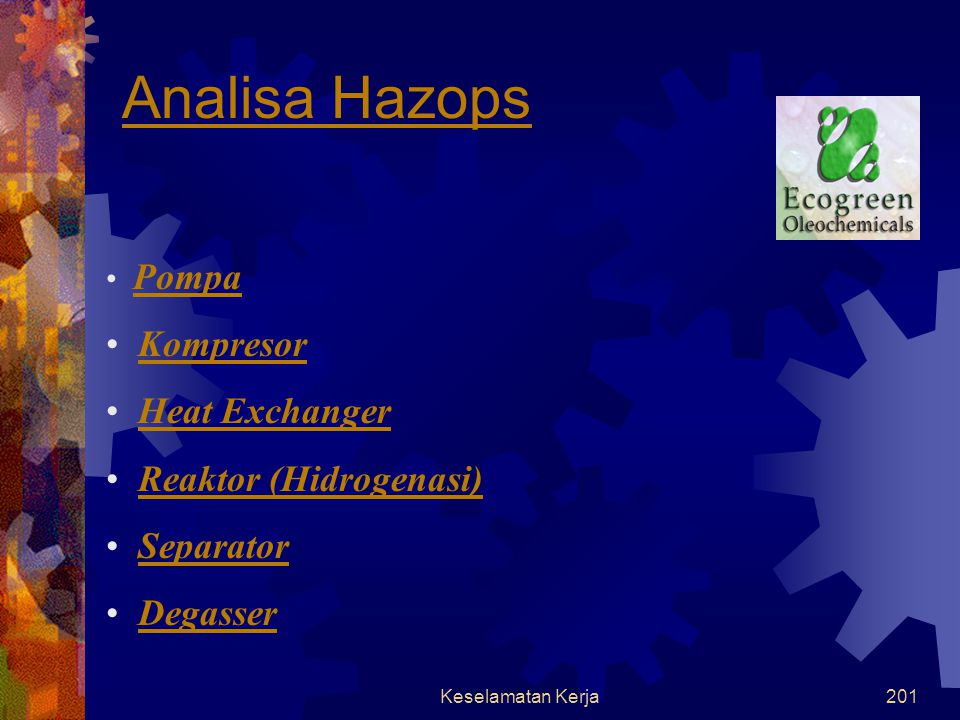 Analisa Hazops Kompresor Heat Exchanger Reaktor (Hidrogenasi)
