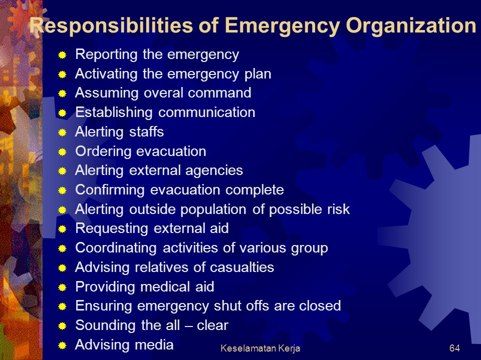 Responsibilities of Emergency Organization