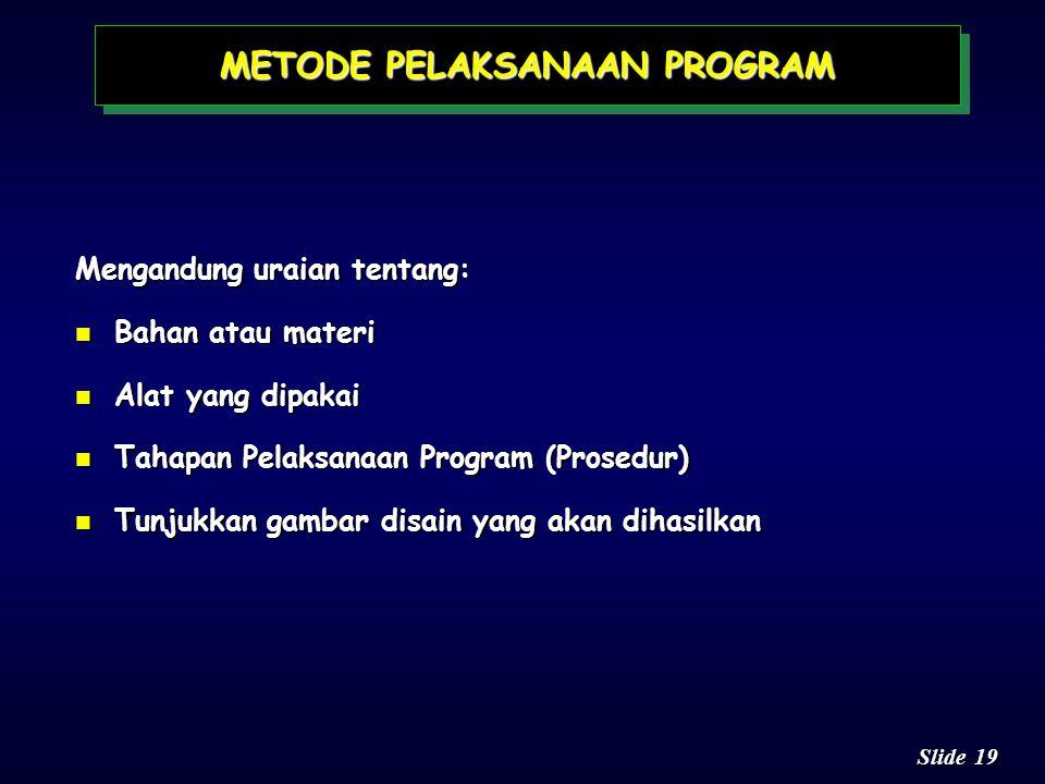 METODE PELAKSANAAN PROGRAM