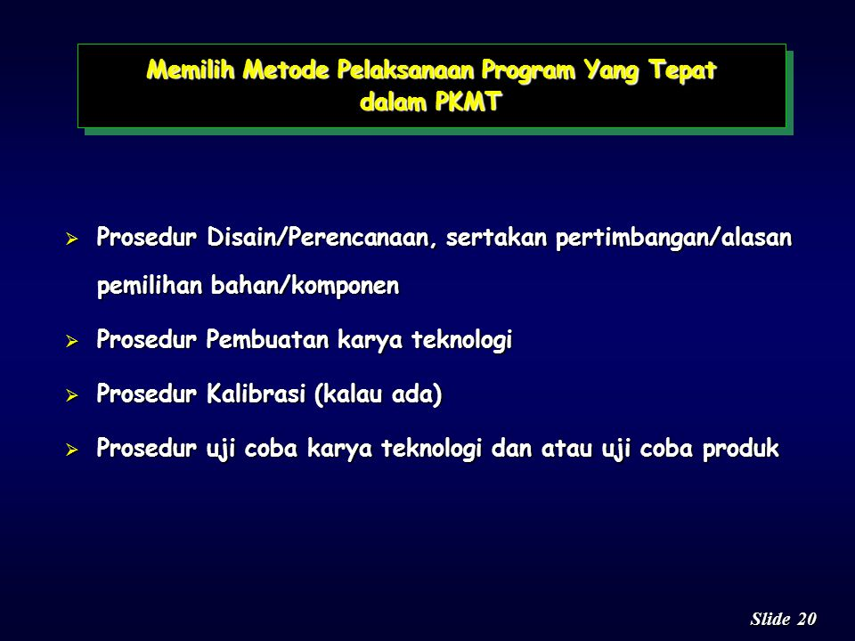 Memilih Metode Pelaksanaan Program Yang Tepat dalam PKMT