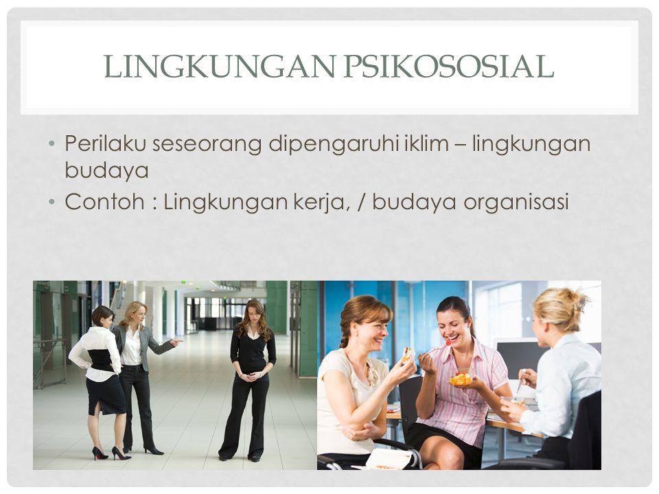 Lingkungan psikososial
