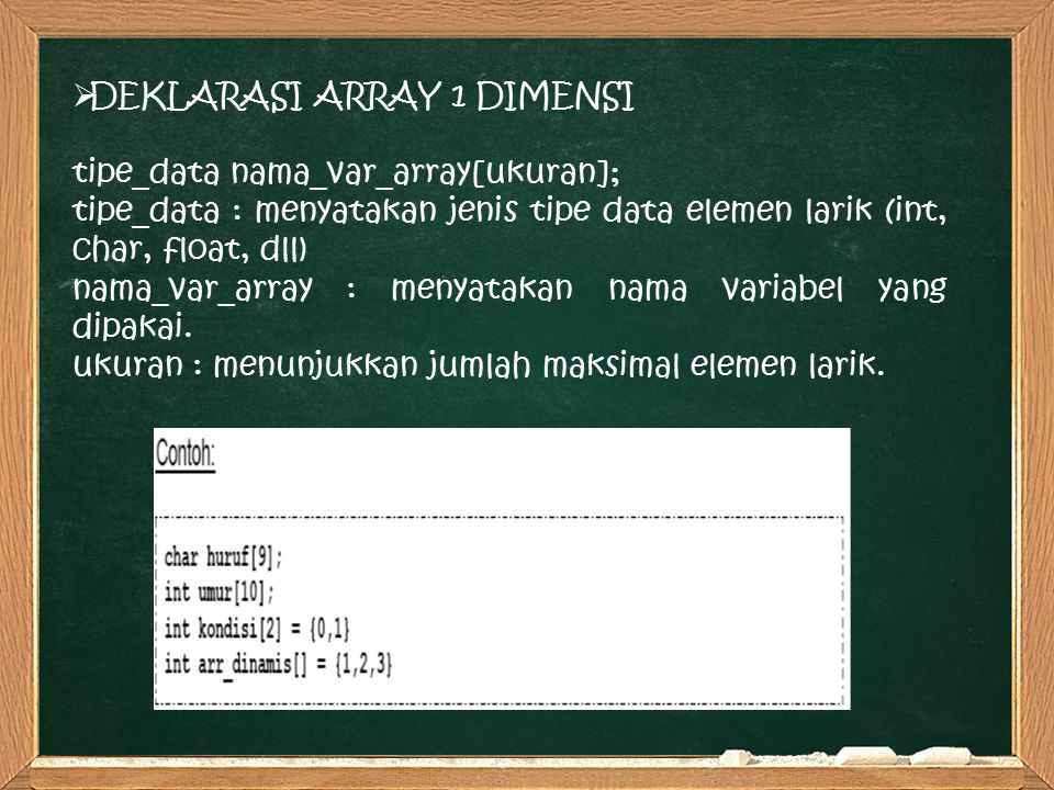 DEKLARASI ARRAY 1 DIMENSI
