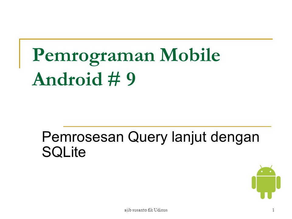 Pemrograman Mobile Android # 9