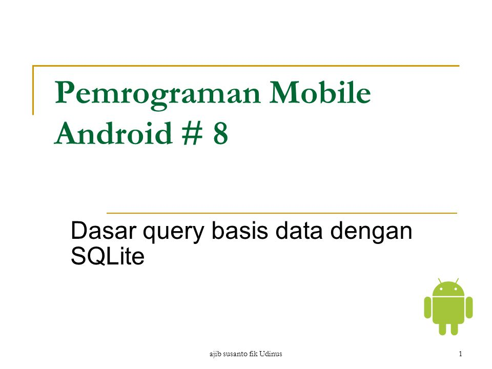 Pemrograman Mobile Android # 8