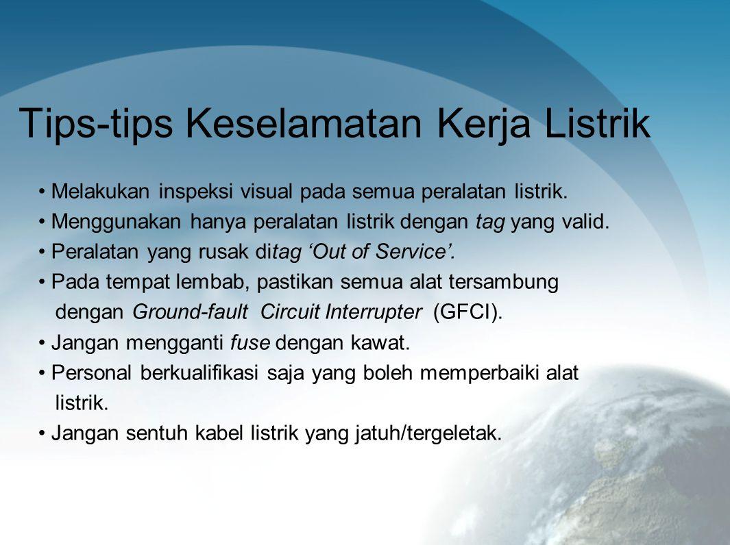 Tips-tips Keselamatan Kerja Listrik