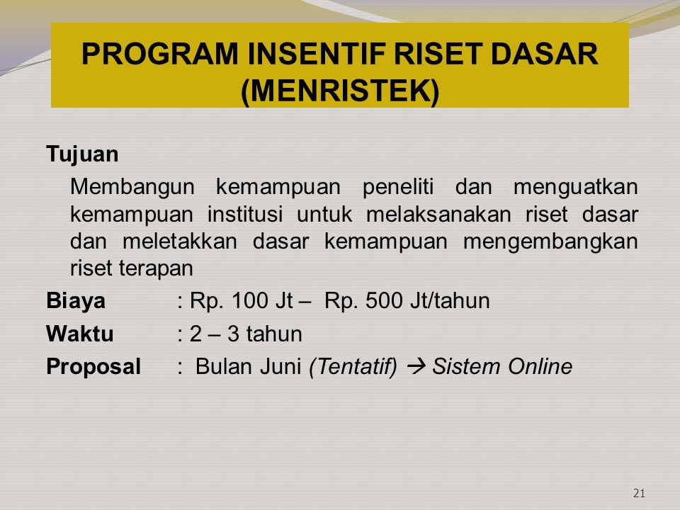 PROGRAM INSENTIF RISET DASAR (MENRISTEK)