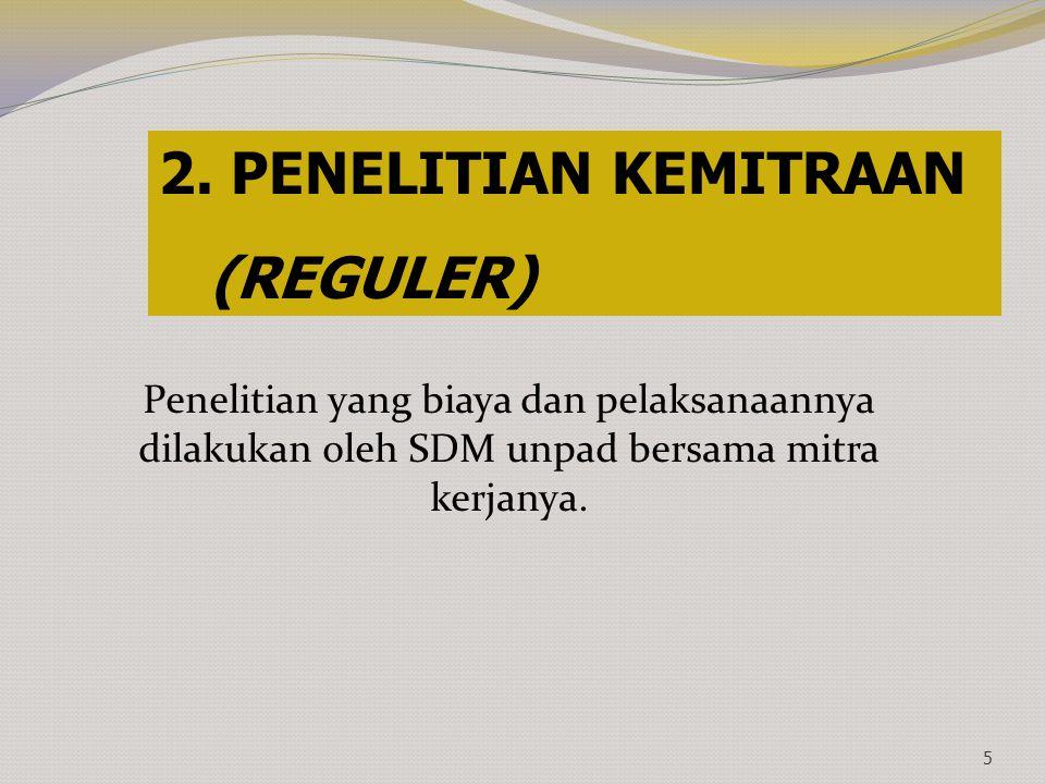 2. PENELITIAN KEMITRAAN (REGULER)