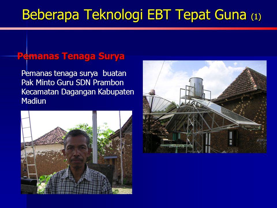 Beberapa Teknologi EBT Tepat Guna (1)