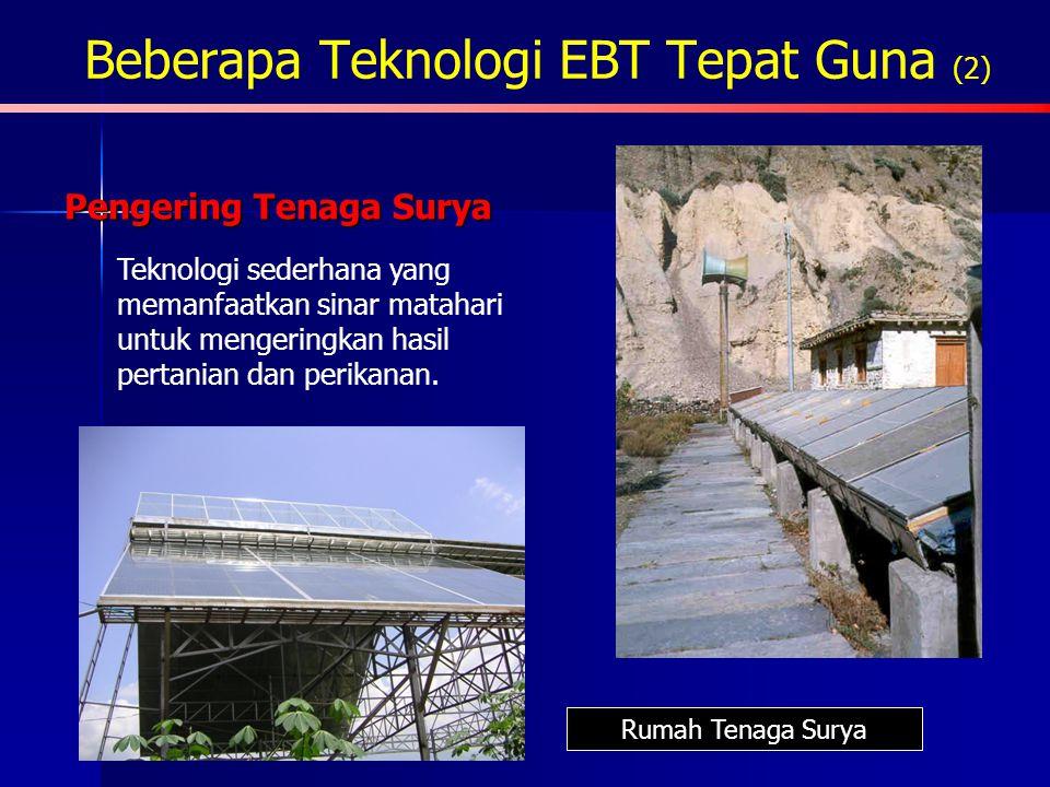 Beberapa Teknologi EBT Tepat Guna (2)