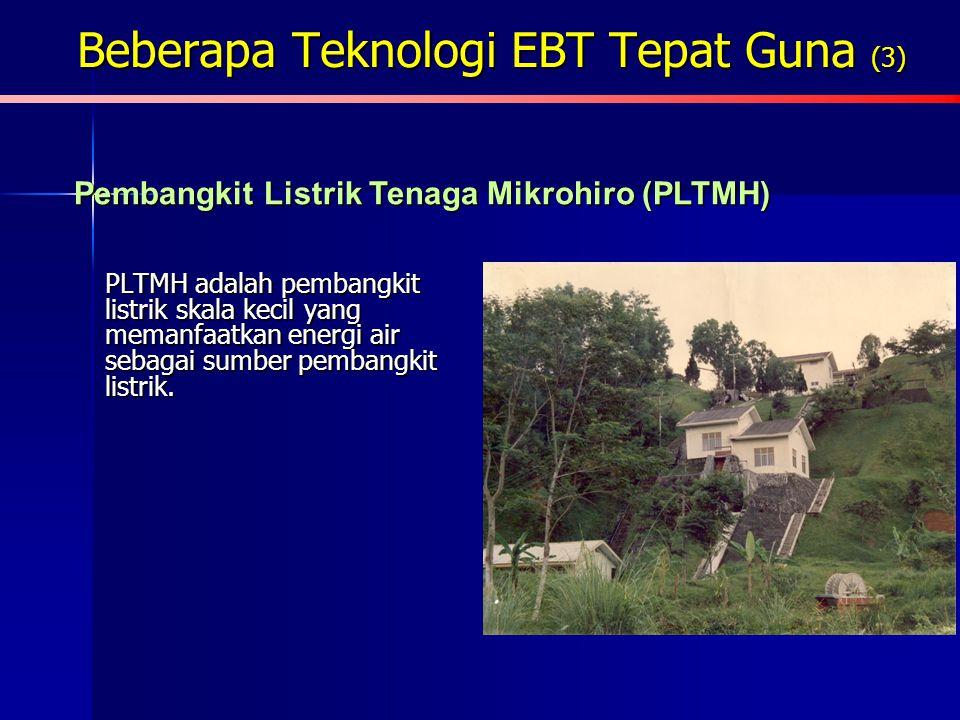 Beberapa Teknologi EBT Tepat Guna (3)