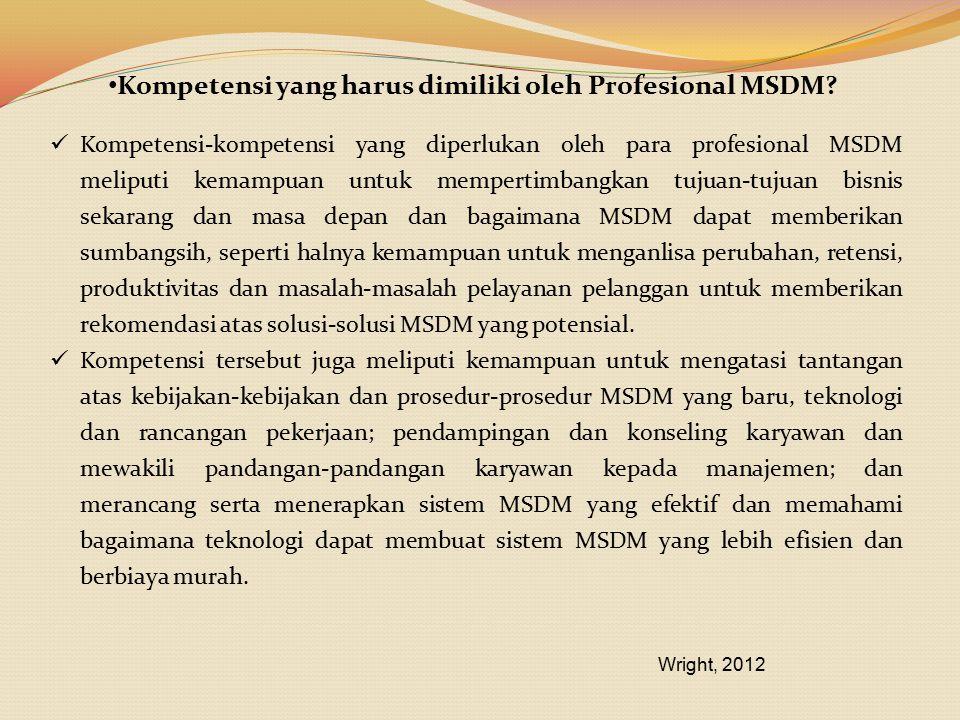 Kompetensi yang harus dimiliki oleh Profesional MSDM
