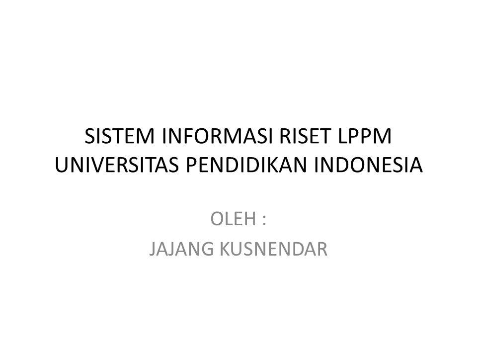 SISTEM INFORMASI RISET LPPM UNIVERSITAS PENDIDIKAN INDONESIA