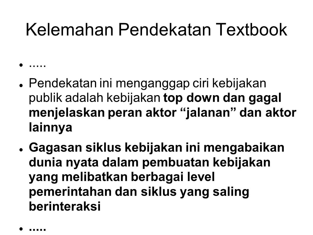 Kelemahan Pendekatan Textbook