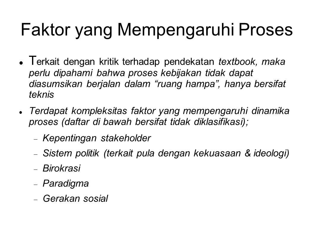 Faktor yang Mempengaruhi Proses