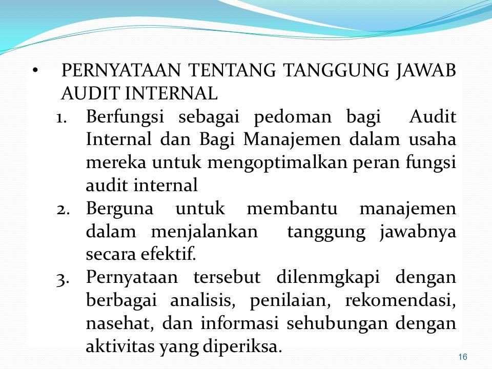 PERNYATAAN TENTANG TANGGUNG JAWAB AUDIT INTERNAL