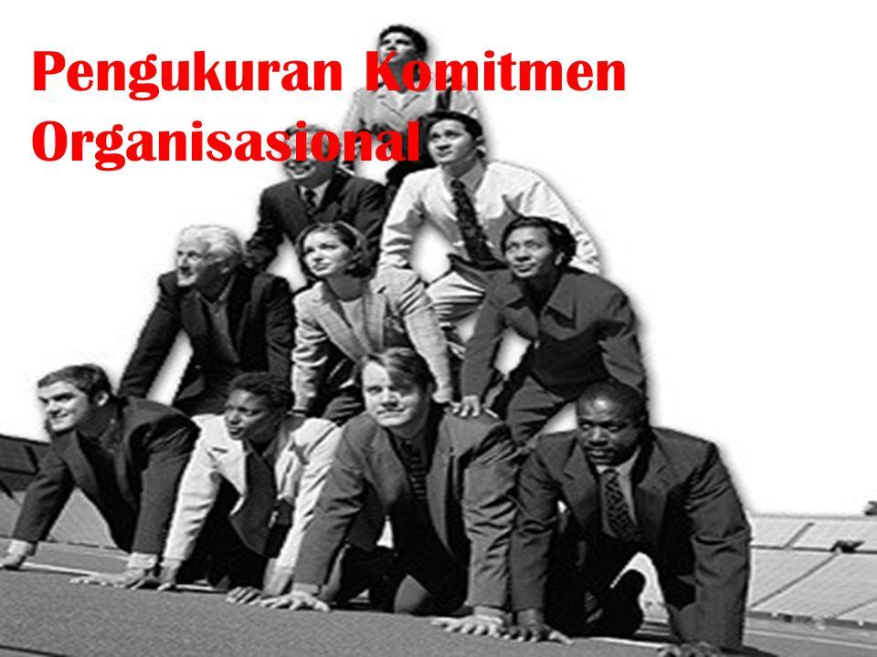 Pengukuran Komitmen Organisasional
