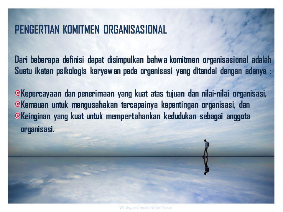PENGERTIAN KOMITMEN ORGANISASIONAL